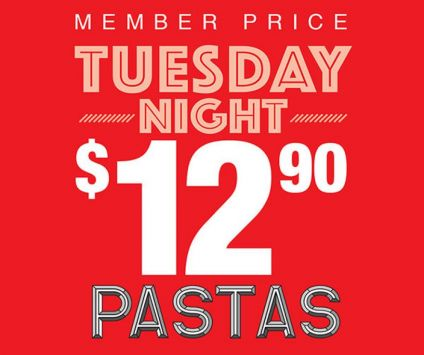 2. Tuesday Night is $12.90 Pasta Night