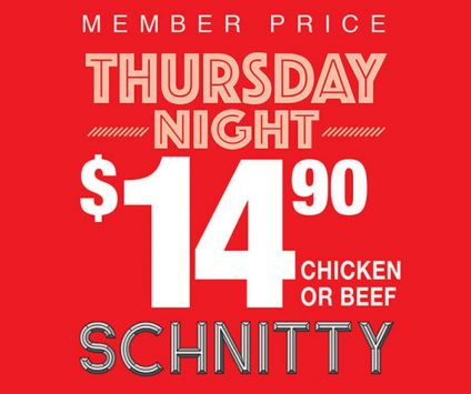 4. Thursday is $14.90 Schnitzel night