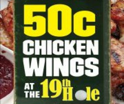8. 50c chicken wings @ the 19th hole